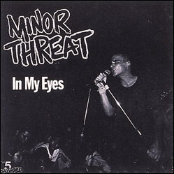 Minor Threat In My Eyes EP