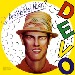 are_we_not_men_we_are_devo
