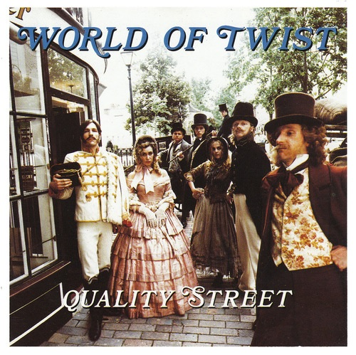 World of Twist - Quality Street sleeve